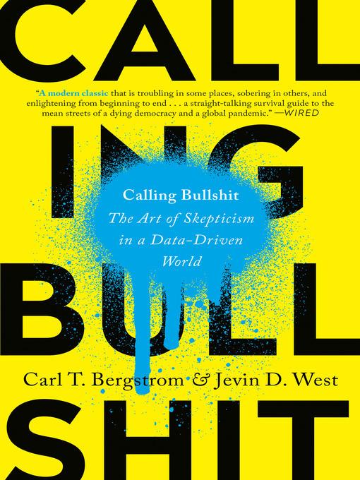 Title details for Calling Bullshit by Carl T. Bergstrom - Wait list