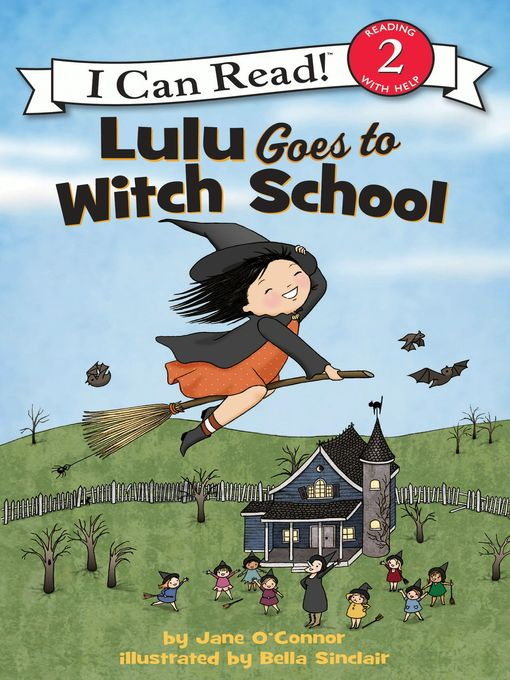 Title details for Lulu Goes to Witch School by Jane O'Connor - Wait list