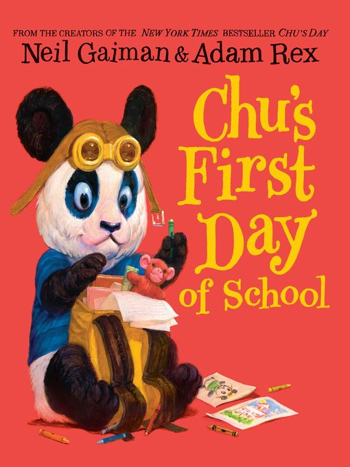 Title details for Chu's First Day of School by Neil Gaiman - Available