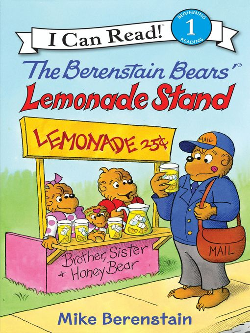 Title details for The Berenstain Bears' Lemonade Stand by Mike Berenstain - Available