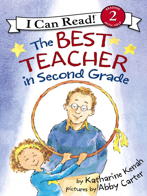 Title details for The Best Teacher in Second Grade by Katharine Kenah - Available