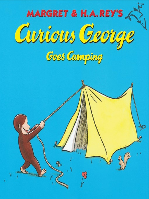 Title details for Curious George Goes Camping by H. A. Rey - Available