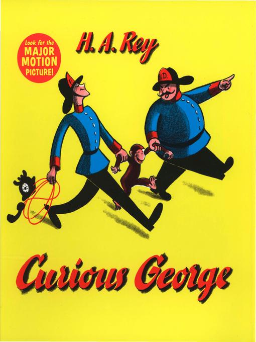 Title details for Curious George by H. A. Rey - Available