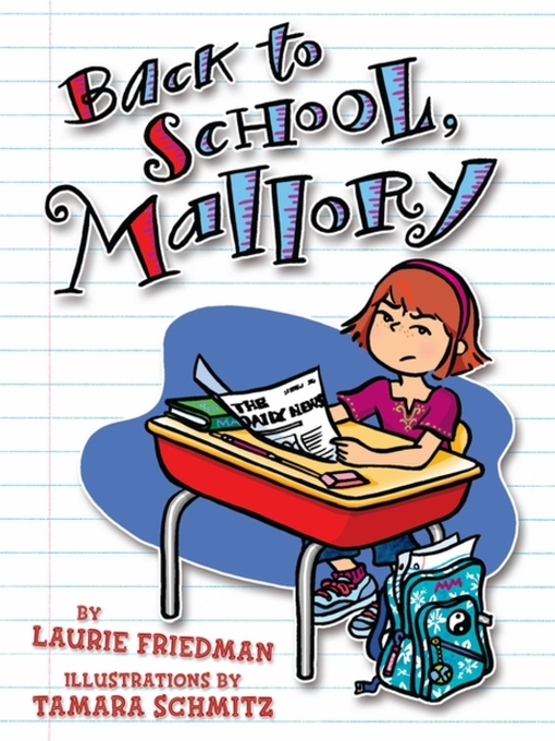 Title details for Back to School, Mallory by Laurie Friedman - Available