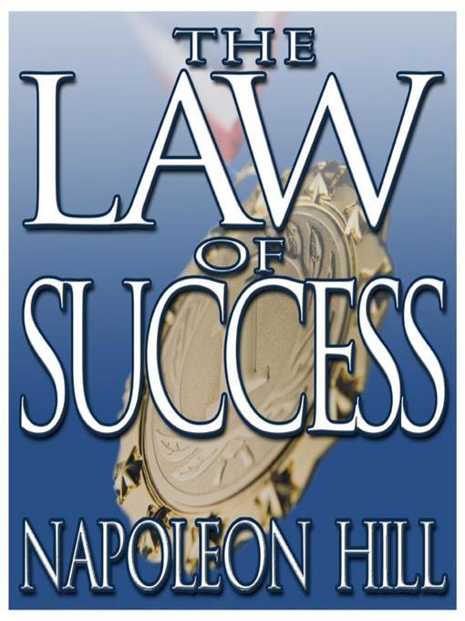 Title details for The Law Success by Napoleon Hill - Wait list