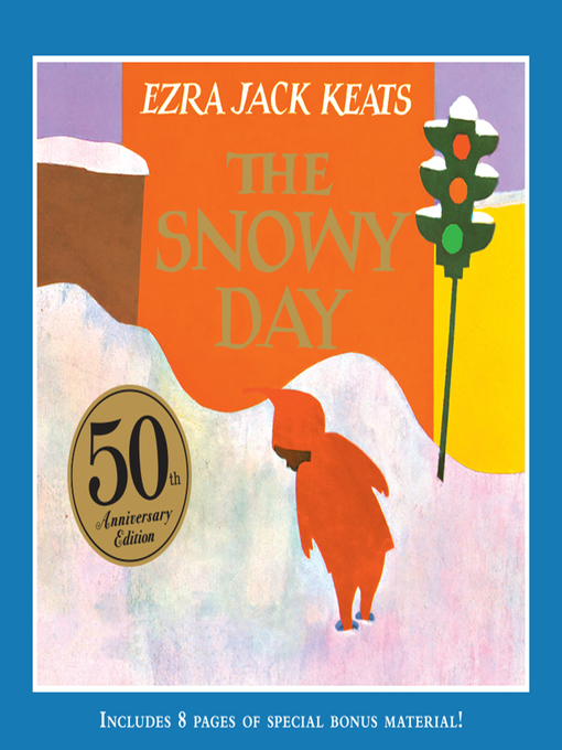 Title details for The Snowy Day by Ezra Jack Keats - Wait list
