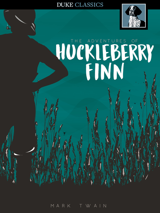 Title details for The Adventures of Huckleberry Finn by Mark Twain - Available