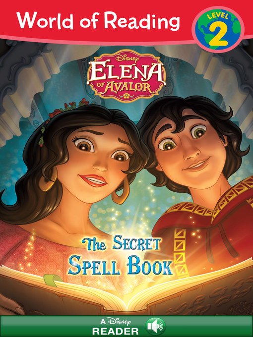 Title details for Elena of Avalor: The Secret Spell Book by Disney Book Group - Wait list