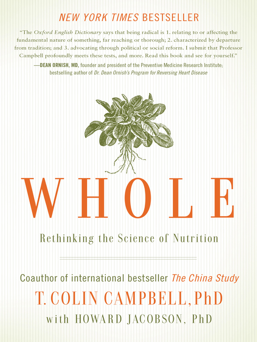 Title details for Whole by T. Colin Campbell - Wait list