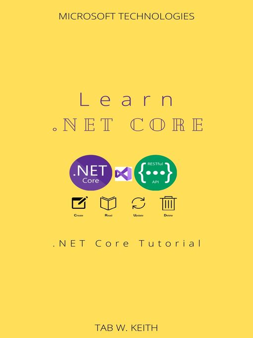 Title details for Learn .Net Core by Tab W. Keith - Available